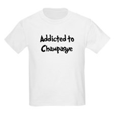 Addicted to Champagne T-Shirt