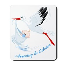 Arriving in October Mousepad