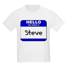 hello my name is steve T-Shirt