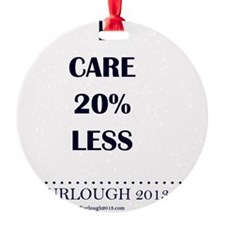 I Care 20% Less Ornament