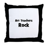 Art Teachers Rock Throw Pillow