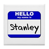 hello my name is stanley  Tile Coaster