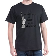 Not Your Mother T-Shirt