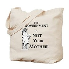 Not Your Mother Tote Bag