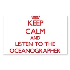 Keep Calm and Listen to the Oceanographer Decal