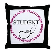 NURSE PRACTITIONER 4 STUDENT Throw Pillow