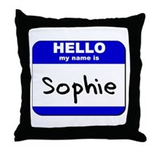 hello my name is sophie  Throw Pillow