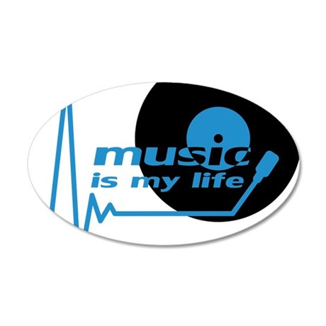 music_is_my_life 35x21 Oval Wall Decal