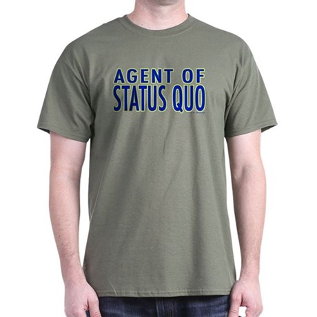 Agent of Status Quo Dark T-Shirt