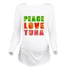 Peace Love Tuba Long Sleeve Maternity T-Shirt