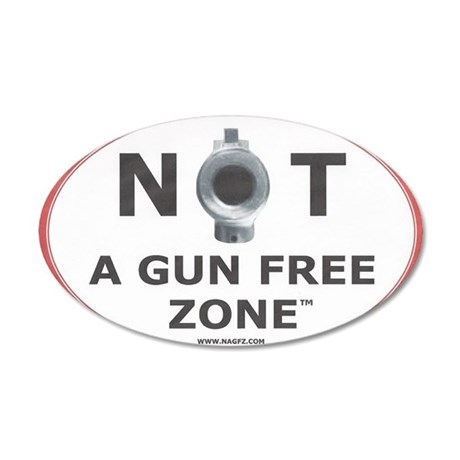 NOT A GUN FREE ZONE  35x21 Oval Wall Decal