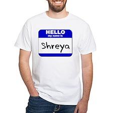hello my name is shreya Shirt