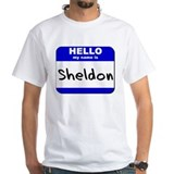 hello my name is sheldon Shirt
