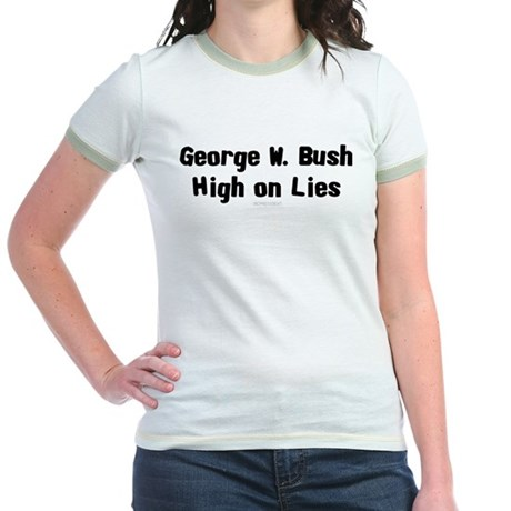 George W. Bush - High on Lies Jr Ringer T-Shirt