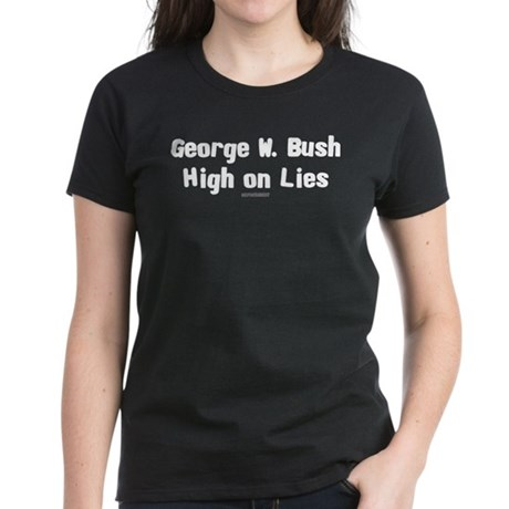 George W. Bush - High on Lies Womens Black Tee