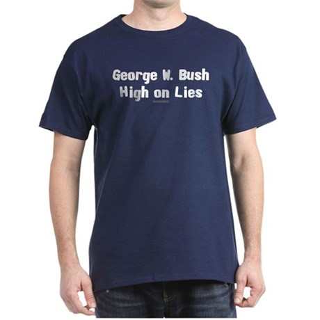 George W. Bush - High on Lies Navy T-Shirt