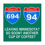 Interstate 694<BR> Another Coffee Coaster