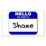 hello my name is shane Rectangle Decal