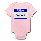 hello my name is shane  Onesie