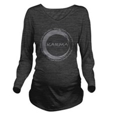 Karma, What goes aro Long Sleeve Maternity T-Shirt
