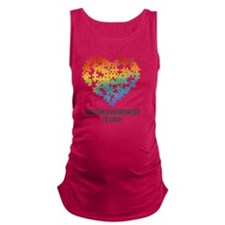 Autism Awareness is Love Maternity Tank Top