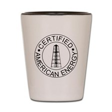 Certified American Energy Pro-Drilling  Shot Glass