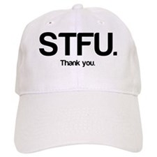 STFU Thanks Baseball Cap