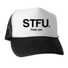 STFU Thanks Trucker Hat