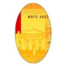 Taking Back The White House Decal