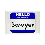 hello my name is sawyer Rectangle Magnet