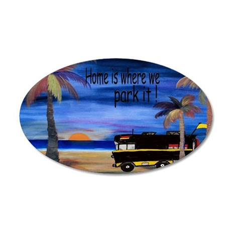 Home is where we park it cam 35x21 Oval Wall Decal
