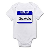 hello my name is sariah  Onesie