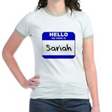 hello my name is sariah T
