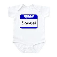 hello my name is samuel  Infant Bodysuit
