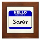 hello my name is samir  Framed Tile
