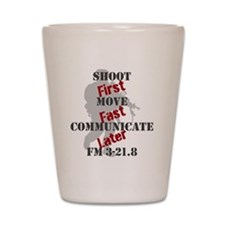 Shoot, move, and communicate Shot Glass