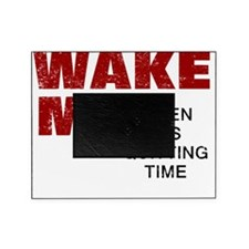 Wake Me Picture Frame