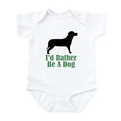 Rather Be A Dog Infant Bodysuit