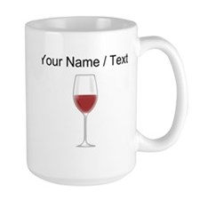 Custom Glass Of Red Wine Mugs