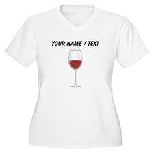 Custom Glass Of Red Wine Plus Size T-Shirt