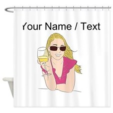 Custom Woman With Wine Shower Curtain