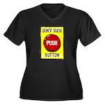 Don't Suck Button Women's Plus Size V-Neck Dark T-