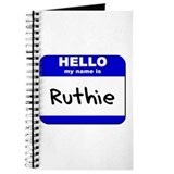 hello my name is ruthie Journal