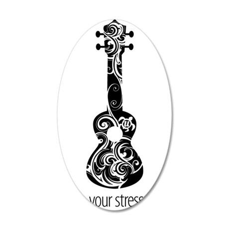 Strum Stress Away 35x21 Oval Wall Decal