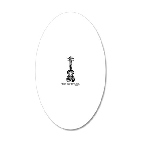 Strum Stress Away 20x12 Oval Wall Decal