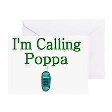 Im Calling My Poppa Greeting Card