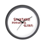 Spartans! Prepare for Glory! Wall Clock