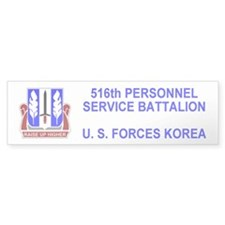 516th Personnel Service Bn Bumper Sticker 2