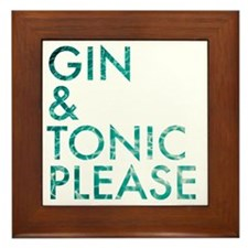 gin  tonic please Framed Tile