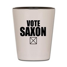 Vote Saxon Shot Glass